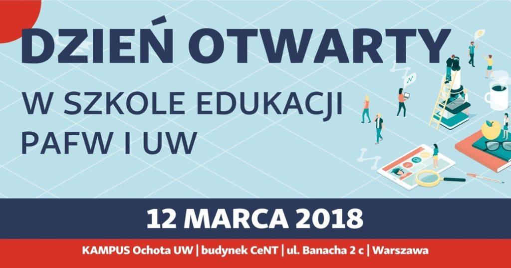 Dzień Otwarty Szkoły Edukacji PAFW i UW