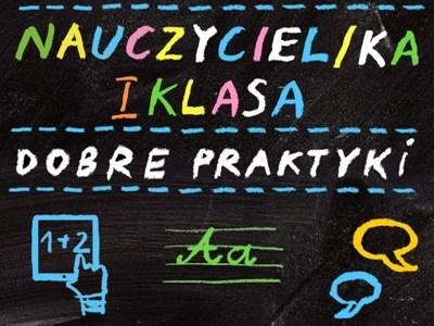 """""""Nauczyciel/ka I Klasa"""" – całościowy rozwój zespołu edukacji wczesnoszkolnej"""