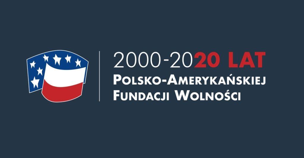 Polsko-Amerykańska Fundacja Wolności: 2000-2020