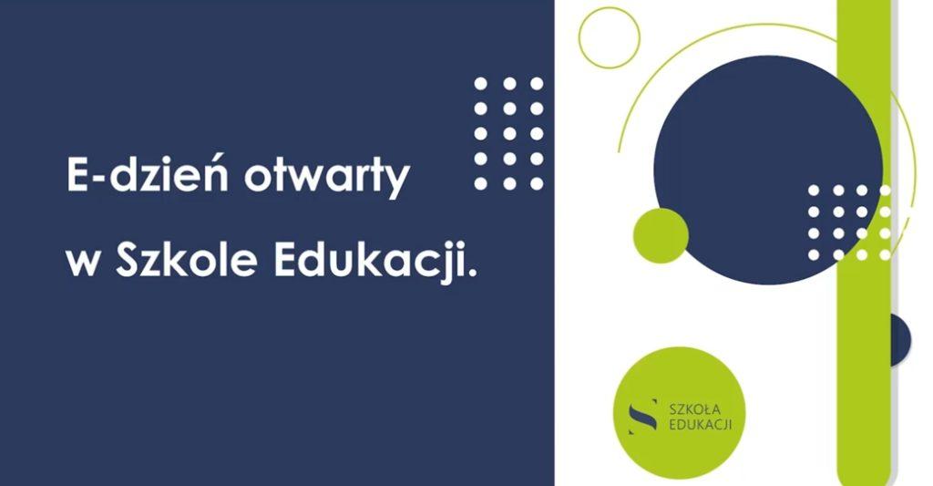 Dzień otwarty online w Szkole Edukacji