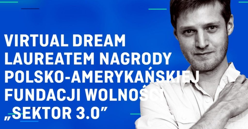 "Nagroda ""Sektor 3.0"" dla Virtual Dream"