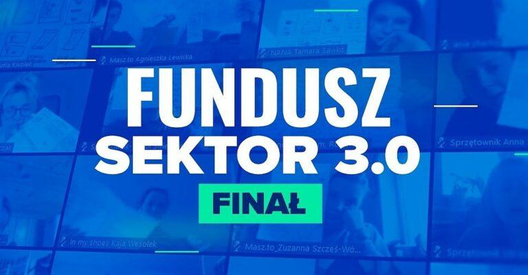 Fundusz Sektor 3.0 - poznaliśmy laureatów