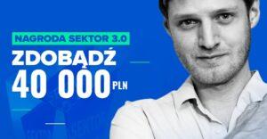 Nagroda Sektor 3.0 – rekrutacja do 9 kwietnia